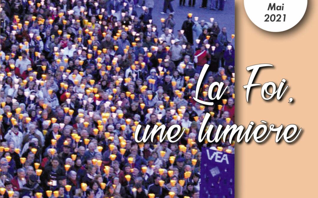 VE 439 Mai 2021 La Foi, une Lumière